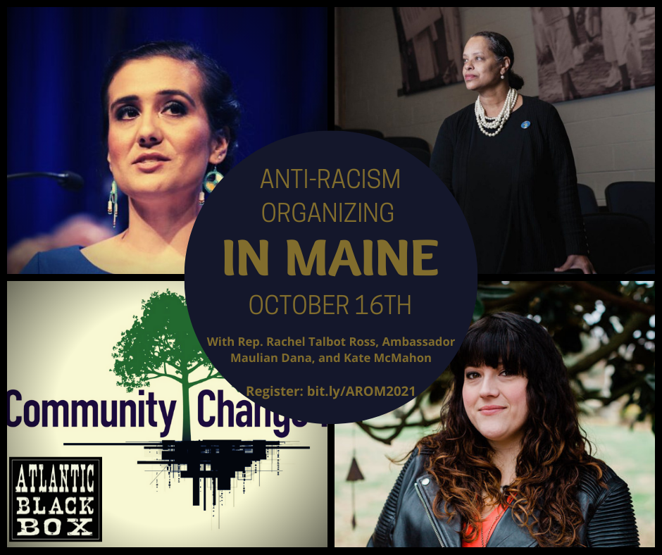 Anti-Racism Organizing in Maine October 16th